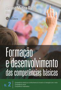 Formação e desenvolvimento das competências básicas – Volume 2