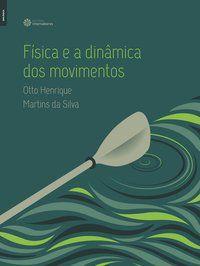 Física e a dinâmica dos movimentos