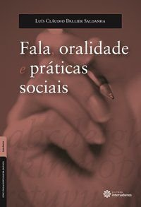 Fala, oralidade e práticas sociais