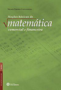 Noções básicas de matemática comercial e financeira
