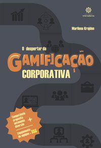 O despertar da gamificação corporativa