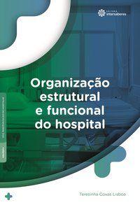 Organização estrutural e funcional do hospital