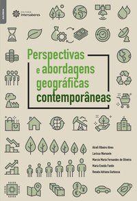 Perspectivas e abordagens geográficas contemporâneas