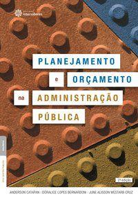 Planejamento e orçamento na administração pública