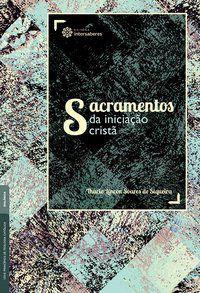 Sacramentos da iniciação cristã