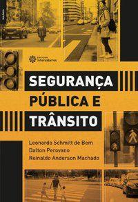 Segurança pública e trânsito