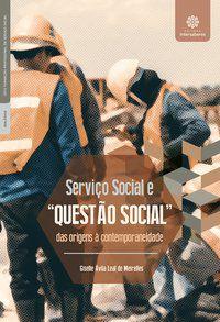 """Serviço Social e """"questão social"""""""