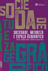 Sociedade, natureza e espaço geográfico