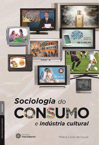 Sociologia do consumo e indústria cultural