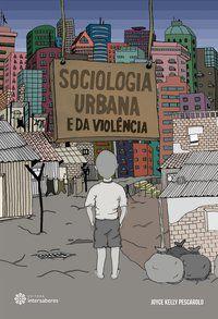 Sociologia urbana e da violência