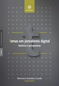 Temas em jornalismo digital