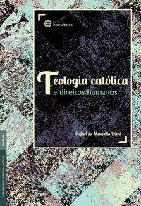 Teologia católica e direitos humanos