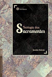 Teologia dos sacramentos