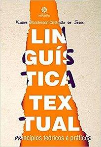 Linguística textual: princípios teóricos e práticos