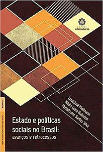 Estado e políticas sociais no Brasil