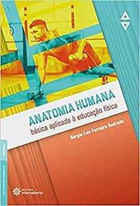 Anatomia humana básica aplicada à educação física