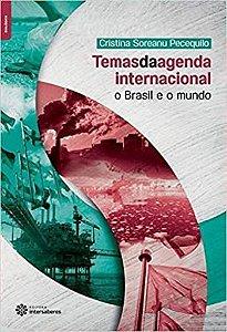 Temas da agenda internacional:: o Brasil e o mundo