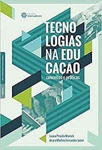 Tecnologias na educação: conceitos e práticas