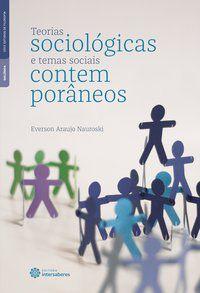 Teorias sociológicas e temas sociais contemporâneos