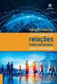 Teorias e enfoques das relações internacionais