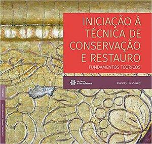 Iniciação à técnica de conservação e restauro