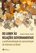 Do lobby às relações governamentais