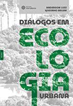 Diálogos em ecologia urbana