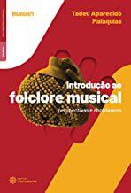Introdução ao Folclore Musical: perspectivas e abordagens