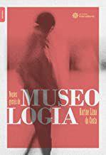 Noções gerais de Museologia