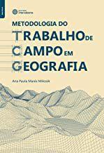 Metodologia do trabalho de campo em geografia