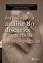 Introdução à análise do discurso: perspectivas teórico-práticas