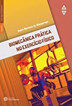 Biomecânica prática no exercício físico