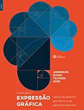 Introdução à expressão gráfica: tópicos de desenho geométrico e de geometria descritiva