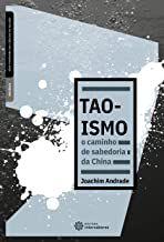 Taoismo: o caminho de sabedoria da China