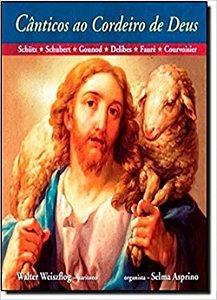 Canticos Ao Cordeiro De Deus