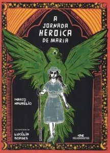 Jornada Heroica De Maria, A