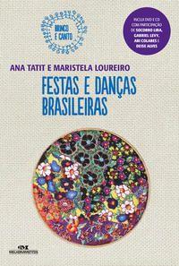 Festas e Danças Brasileiras