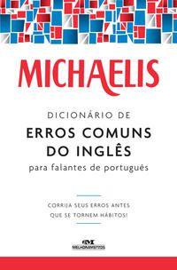 Michaelis dicionário de erros comuns do inglês para falantes do português