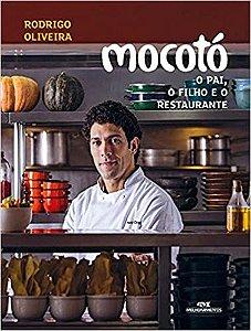 Mocotó - O Pai, o Filho e o Restaurante