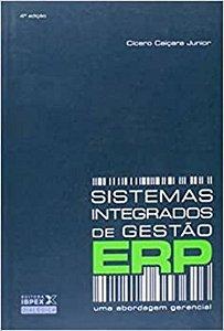 Sistemas Integrados De Gestao - Erp - Uma Abordagem Gerencial