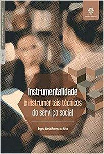 Instrumentalidade e instrumentais técnicos do serviço social
