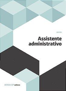 Assistente Administrativo - Coleção Gestão