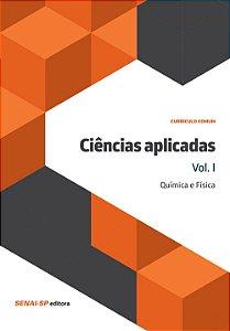 Ciências Aplicadas - Coleção Metalmecânica Vários Autores