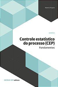 Controle Estatístico do Processo (SEP)