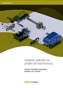Desenho Aplicado ao Projeto de Mecanismos