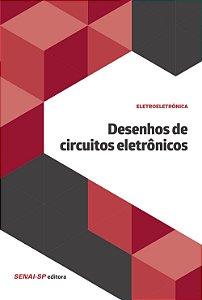 Desenho de Circuitos Eletrônicos [Paperback] Vários Autores