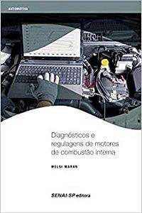 Diagnósticos e Regulagens de Motores de Combustão Interna Melsi Maran