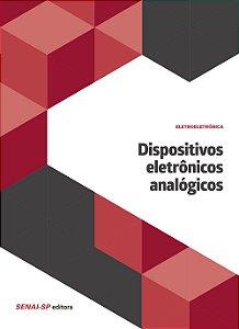 Dispositivos Eletrônicos Analógicos - Coleção Eletroeletrônica