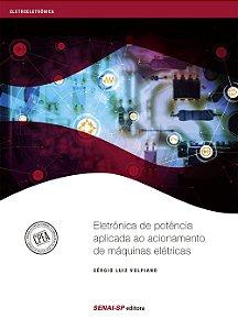 Eletrônica de Potência Aplicada ao Acionamento de Máquinas Elétricas