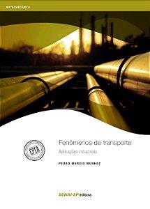 Fenômenos de Transporte. Aplicações Industriais